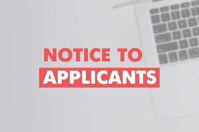 Notice to Applicants!